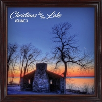 Various Artists | Christmas by the Lake, Vol. X