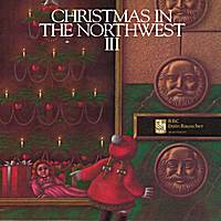 various artists christmas in the northwest vol 3 - Christmas In The Northwest
