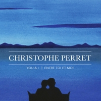 Christophe Perret | You & I