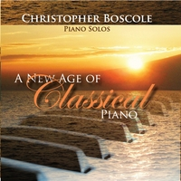 Christopher Boscole | A New Age of Classical Piano
