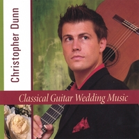 Christopher Dunn | Classical Guitar Wedding Music