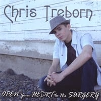 Chris Treborn | OPEN Your HEART to His SURGERY