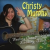 Christy Murphy: Feeling Good Looking Good