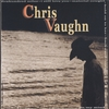 Chris Vaughn: CHRIS VAUGHN 1