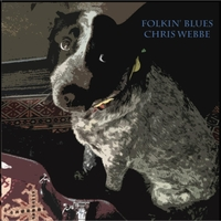 Chris Webbe | Folkin' Blues