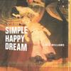 CHRIS WILLIAMS: Simple Happy Dream