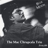 The Mac Chrupcala Trio | Blue Moon
