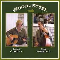 Chuck Colley & Erik Wendelken | Wood & Steel