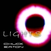 Chuck Eaton: Lights
