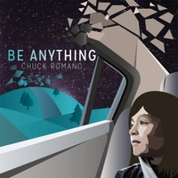 Chuck Romano | Be Anything