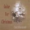 Chuck Schwickerath: Guitar for Christmas