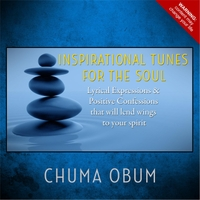 Chuma Obum | Inspirational Tunes for the Soul