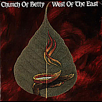 Church of Betty | West of the East