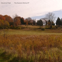 Church of Hed | The Autumn Shrine - EP