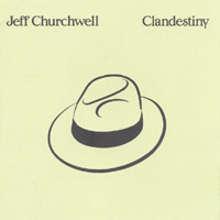 Jeff Churchwell | Clandestiny