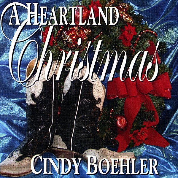 A Heartland Christmas.Cindy Boehler Heartland Christmas Cd Baby Music Store
