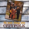 Cityfolk: The Music Always Wins