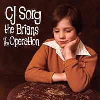 CJ Sorg | The Brians of the Operation