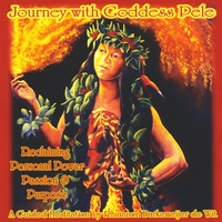 Celestial Journey Therapy | Journey with GODDESS PELE