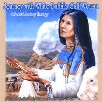 Celestial Journey Therapy | Journey with WHITE BUFFALO CALF WOMAN