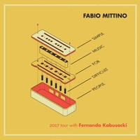 Fabio Mittino | Simple Music for Difficult People (feat. Fernando Kabusacki)