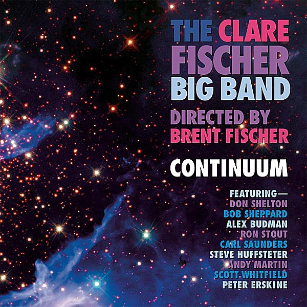 The Clare Fischer Big Band | Continuum | CD Baby Music Store