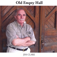 Jim Clare | Old Empty Hall