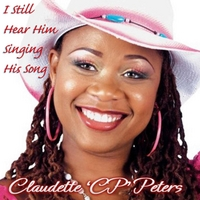 Claudette CP Peters | I Still Hear Him Singing His Song