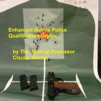 Claude Werner | Enhanced Illinois Police Qualification Dryfire