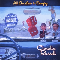 Claudia Russell | All Our Luck Is Changing