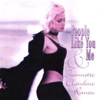 Jeannette Claudine Romeu | People Like You and Me