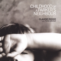"Featured recording ""Childhood of  Parker's Neighbour"""