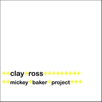 Clay Ross | Mickey Baker Project