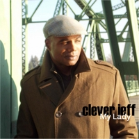 Clever Jeff | My Lady