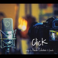Various Artists: Click: Songs By Neale Eckstein & Friends