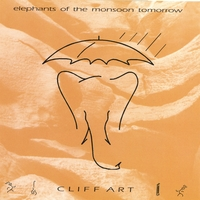 Cliff Art | Elephants of the Monsoon Tomorrow