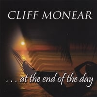 Cliff Monear | At The End Of The Day