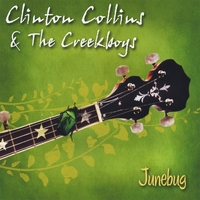 Clinton Collins & the Creekboys | Junebug