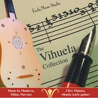 Clive Titmuss | The Vihuela Collection