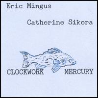 Clockwork Mercury: Clockwork Mercury