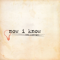 Andy Cloninger | Now I Know