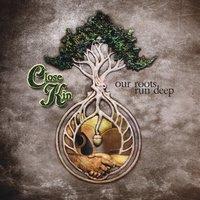 Various Artists: Close Kin, Our Roots Run Deep