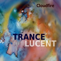 Cloudfire | Trance Lucent