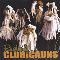 Cluricauns | Rushin'by