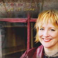 Colleen McFarland | Let It Shine