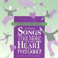 Cheryl Melody | SONGS THAT MAKE THE HEART FEEL GOOD! Pre-school through age 8, and adults love it for their inner child too!