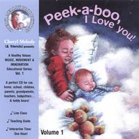 Cheryl Melody | Peek-a-boo, I Love You-ages Birth To 6, 32 Activities with Cheryl Melody, Music Specialist/Performer; Kids and Parents