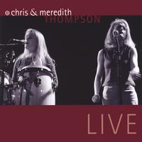 Chris & Meredith Thompson | Live