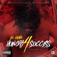 Co Chapo | Hungry 4 Success: The Come Up
