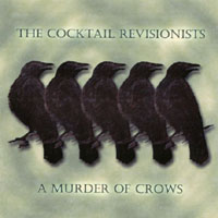 The Cocktail Revisionists | A Murder of Crows